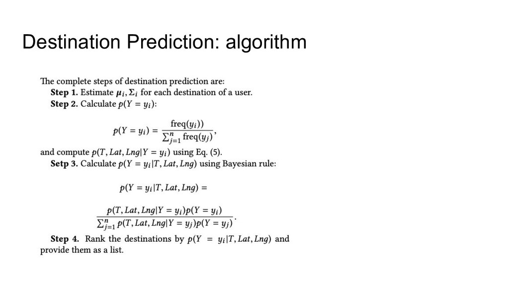 Destination Prediction: algorithm