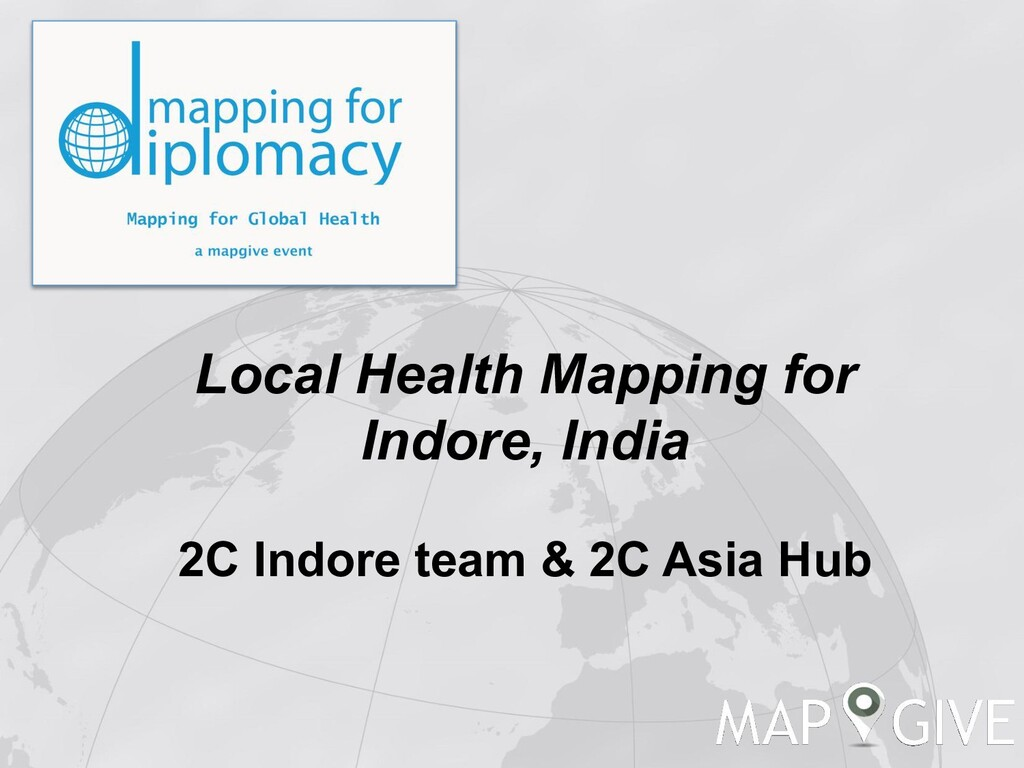 Local Health Mapping for Indore, India 2C Indor...