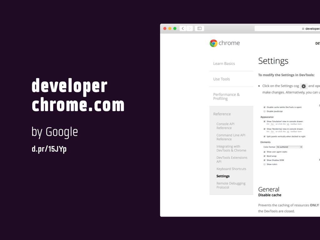 developer chrome.com by Google d.pr/15JYp