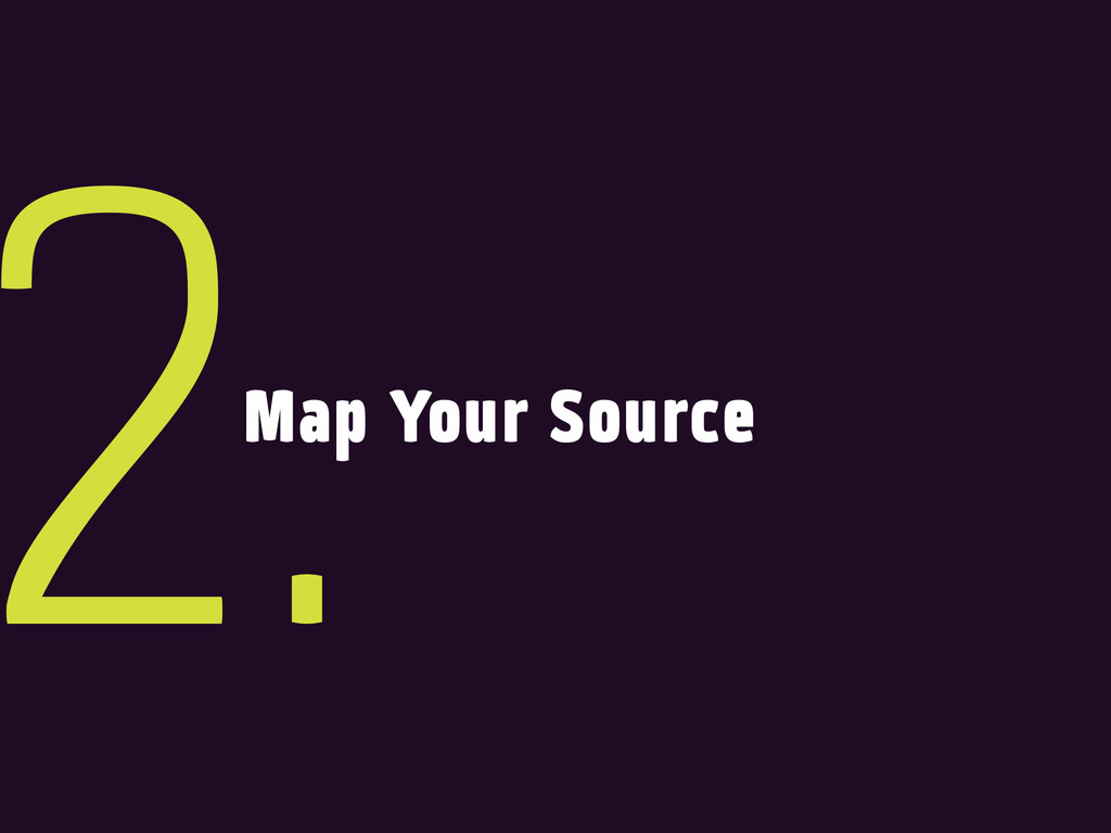 Map Your Source 2.