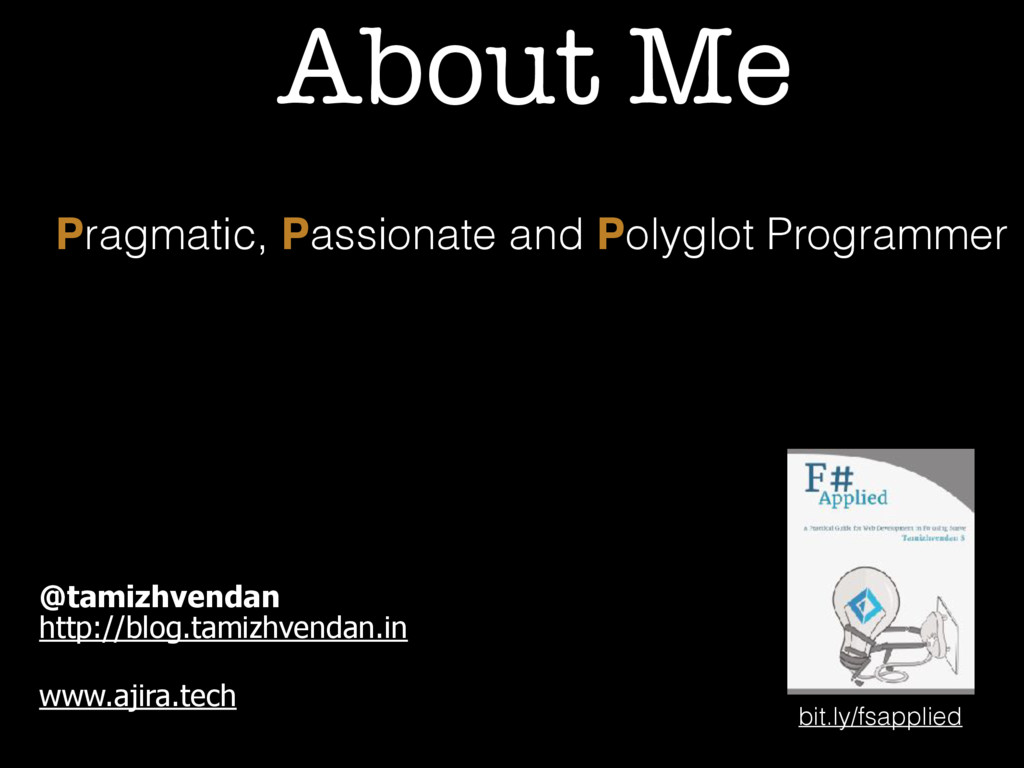 About Me Pragmatic, Passionate and Polyglot Pro...