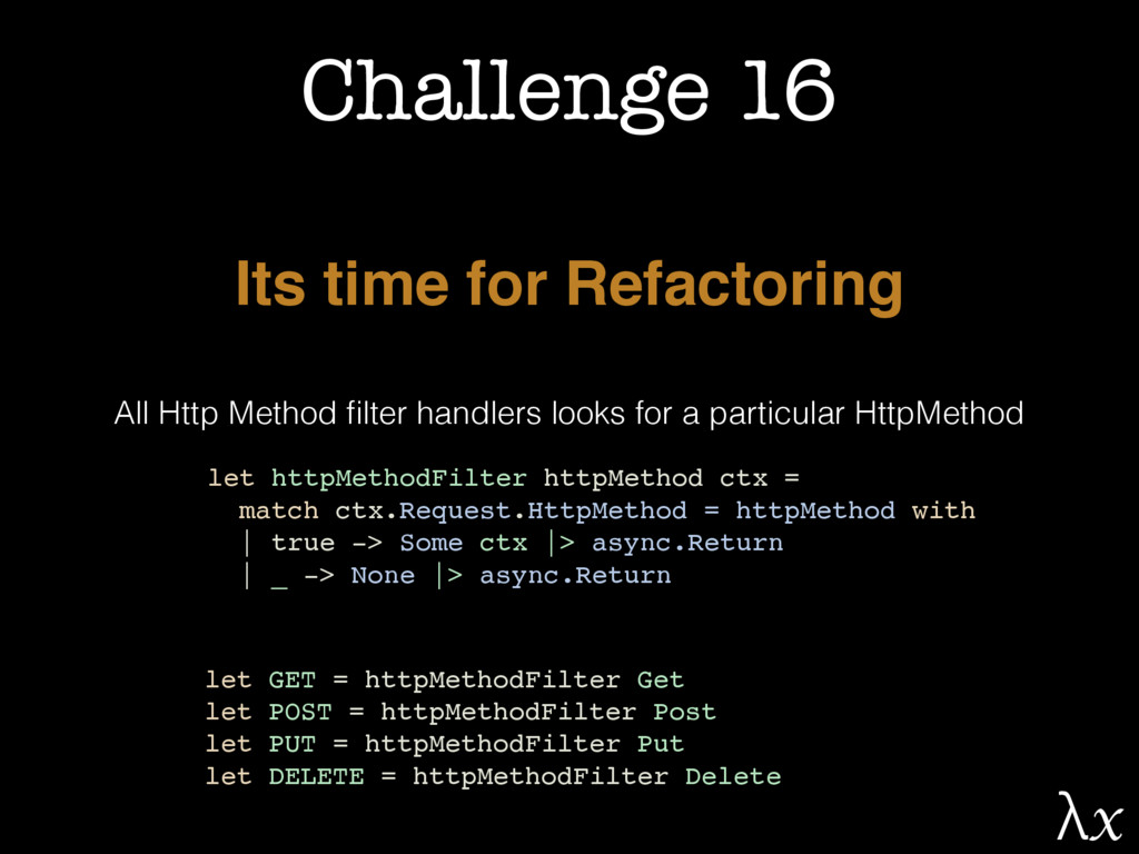 Challenge 16 Its time for Refactoring All Http ...