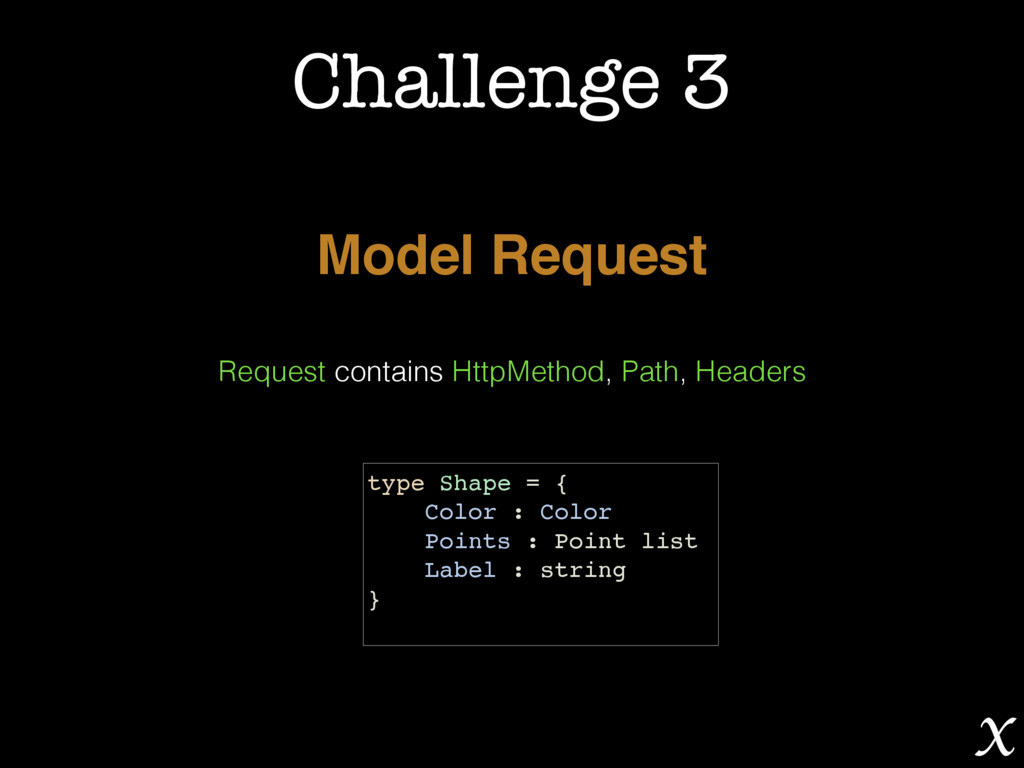 Challenge 3 Model Request Request contains Http...