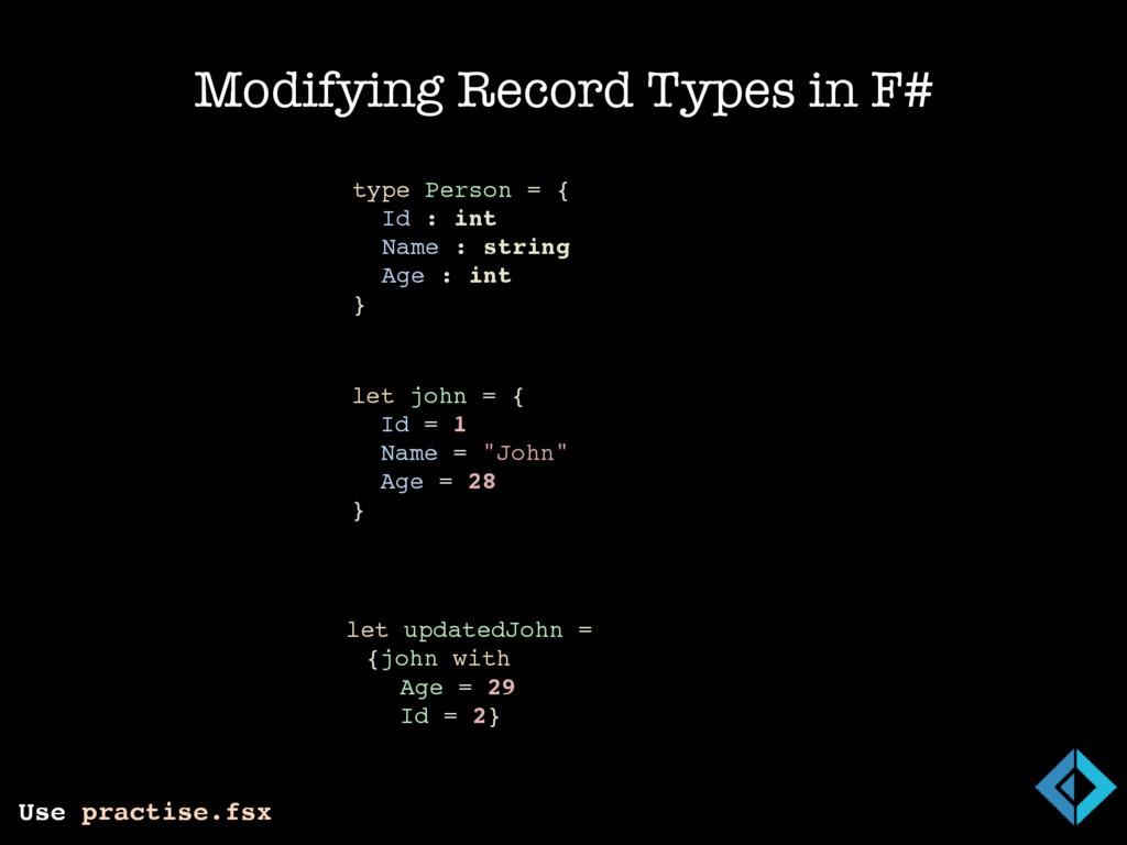 Modifying Record Types in F# // Changing John's...