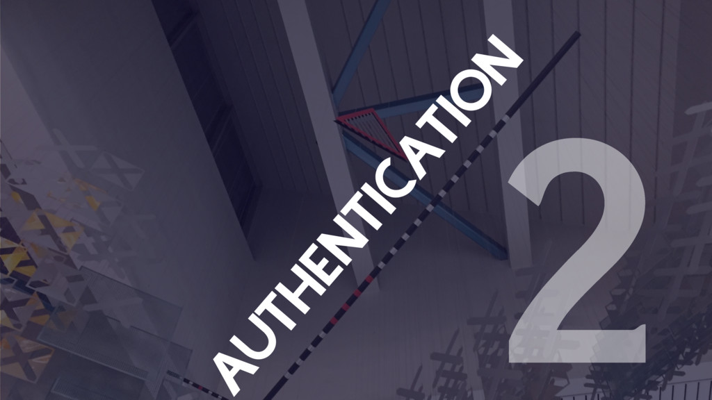 AUTHENTICATION 2