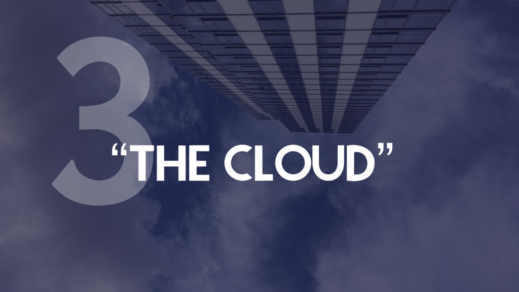 """THE CLOUD"" 3"