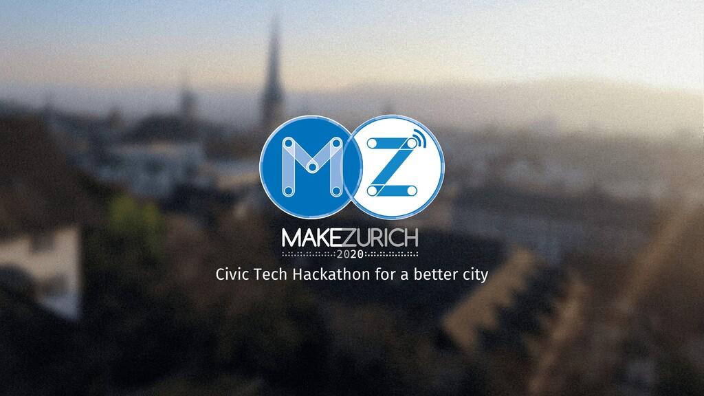 Civic Tech Hackathon for a better city