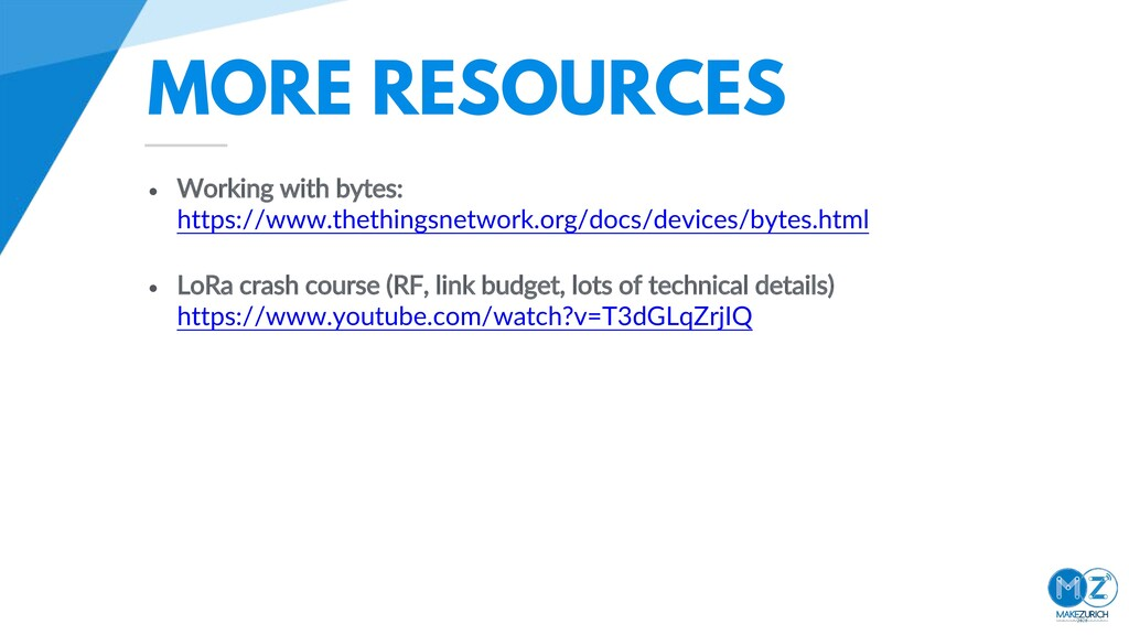 MORE RESOURCES • Working with bytes: https://ww...