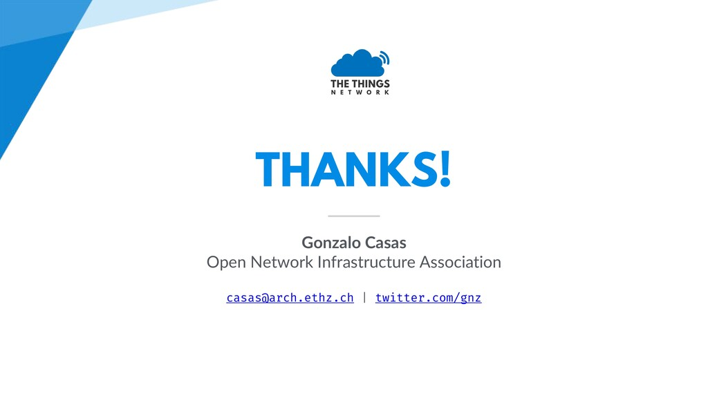 THANKS! Gonzalo Casas Open Network Infrastructu...
