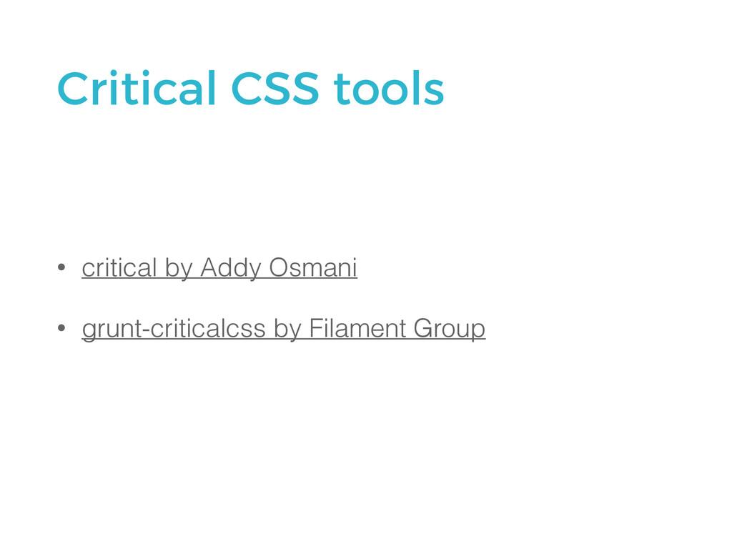 • critical by Addy Osmani • grunt-criticalcss b...