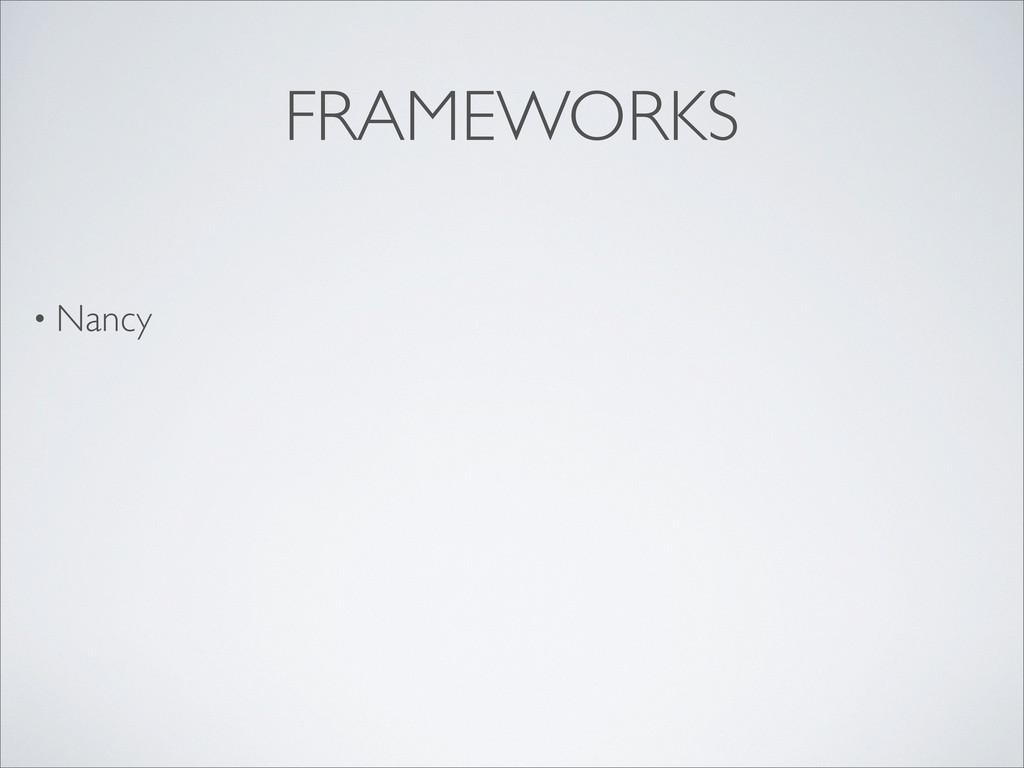 FRAMEWORKS • Nancy