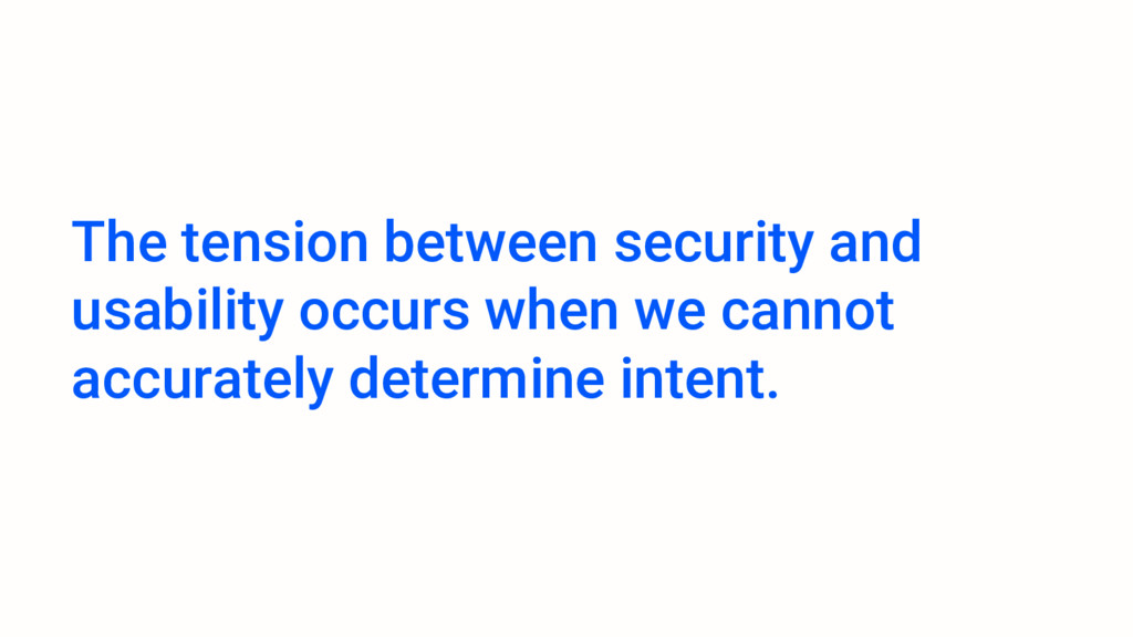 The tension between security and usability occu...