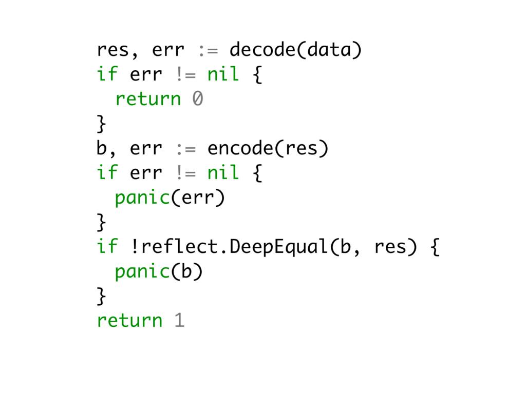 res, err := decode(data) if err != nil { return...