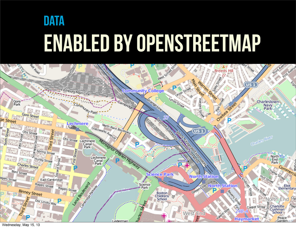 data enabled by openstreetmap Wednesday, May 15...