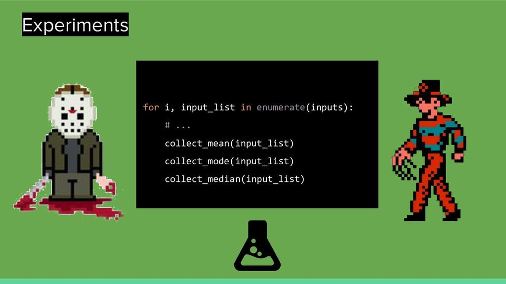 Experiments for i, input_list in enumerate(inpu...