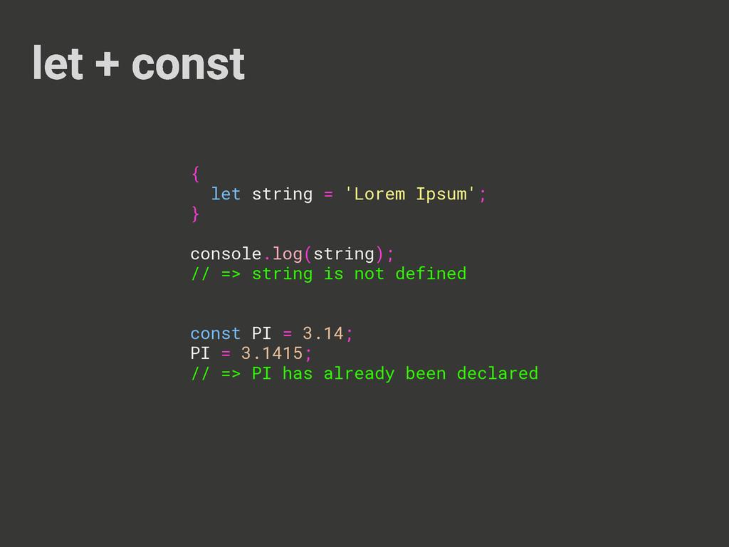 let + const { let string = 'Lorem Ipsum'; } con...