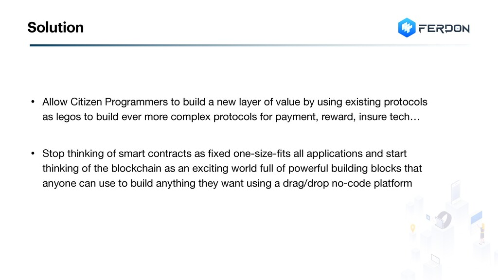 • Allow Citizen Programmers to build a new laye...