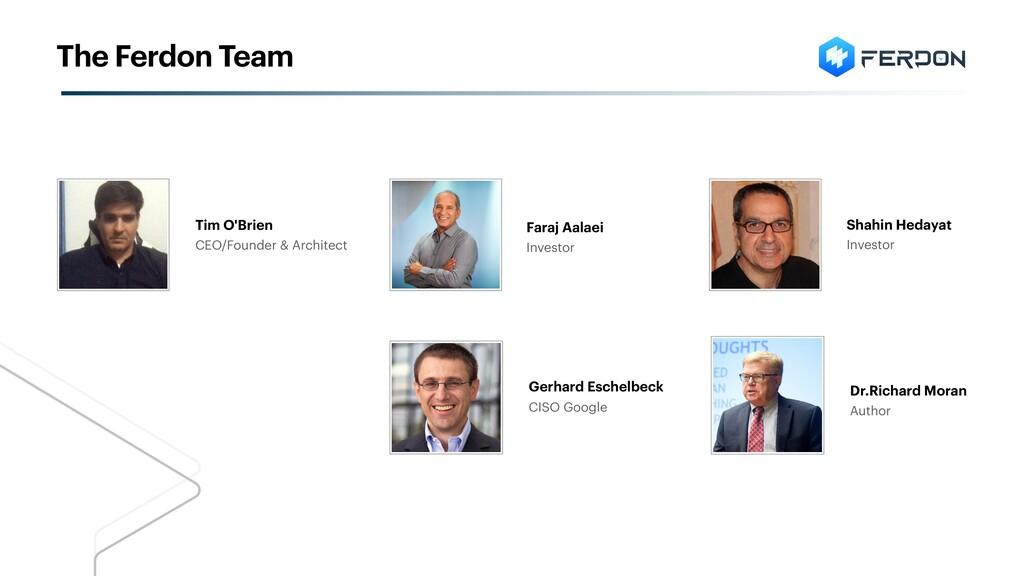 Tim O'Brien CEO/Founder & Architect Shahin Heda...