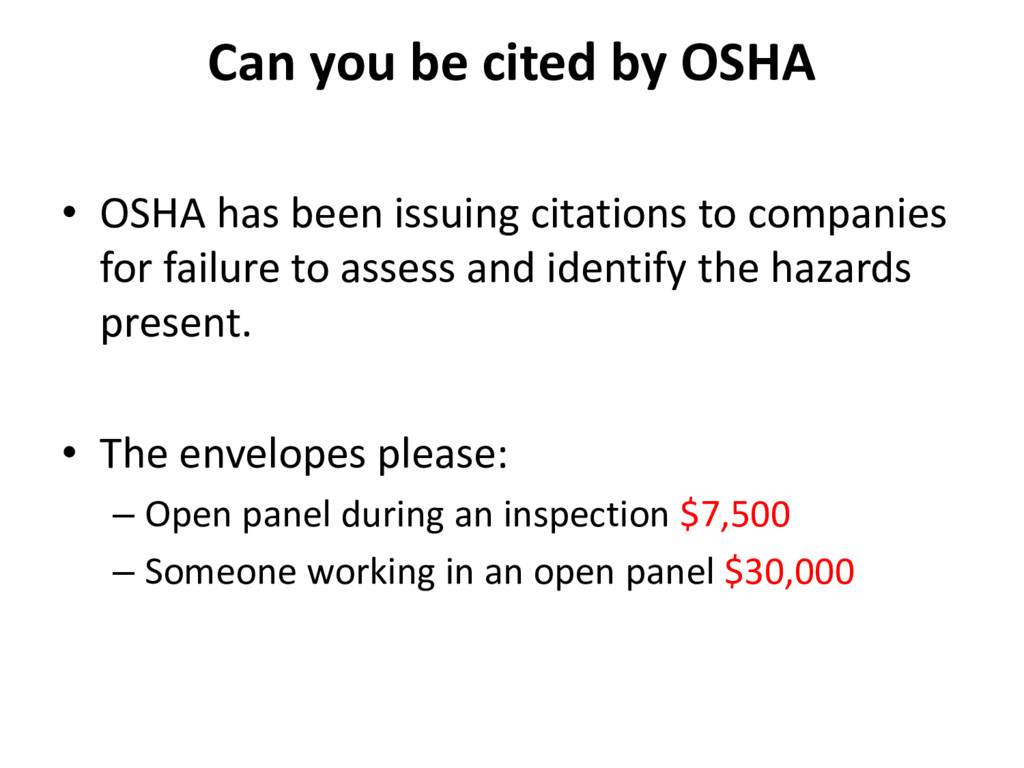 Can you be cited by OSHA • OSHA has been issuin...
