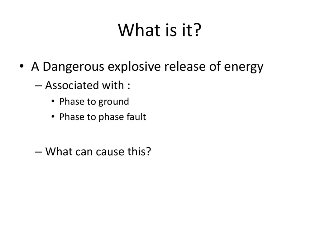 What is it? • A Dangerous explosive release of ...