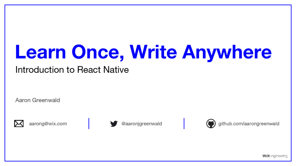 Introduction to React Native Learn Once, Write ...