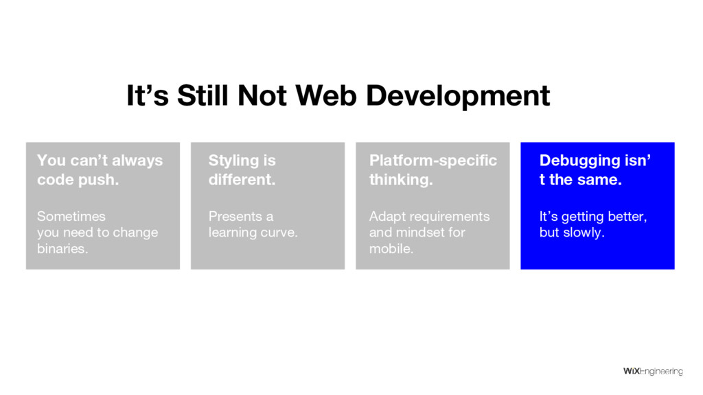 It's Still Not Web Development You can't always...