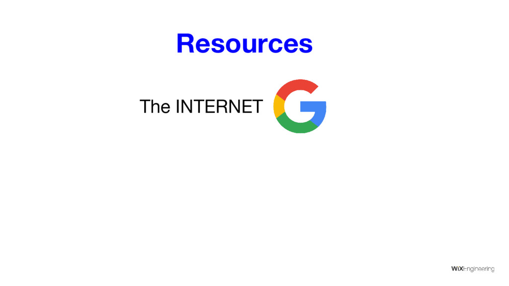 Resources The INTERNET