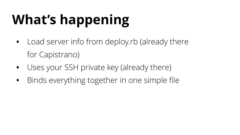What's happening • Load server info from deploy...