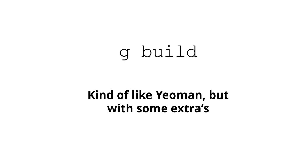 Kind of like Yeoman, but with some extra's g bu...