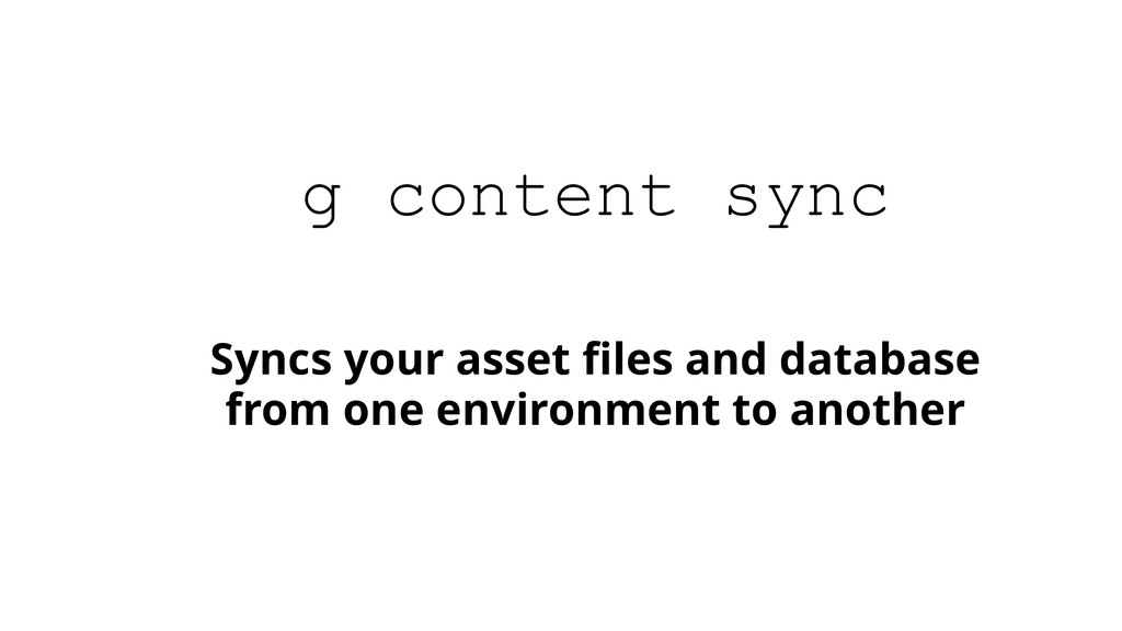 Syncs your asset files and database from one env...