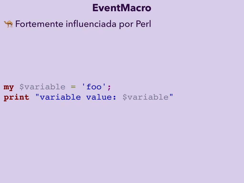 EventMacro  Fortemente influenciada por Perl my ...