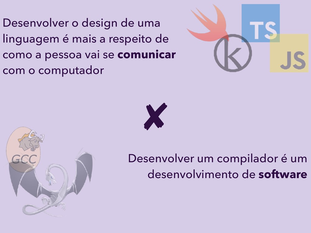 Desenvolver o design de uma linguagem é mais a ...