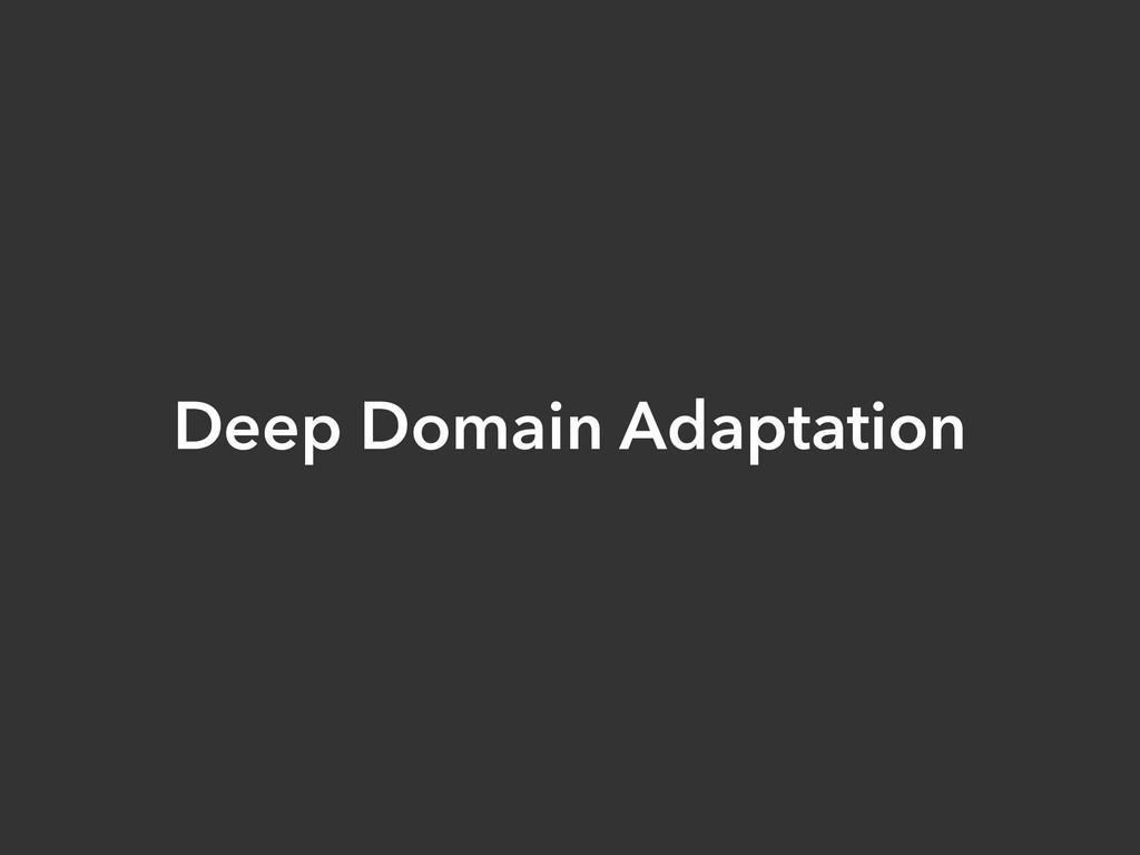 Deep Domain Adaptation