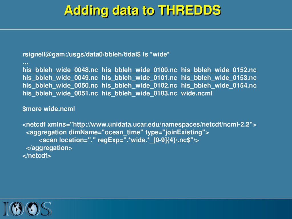 Adding data to THREDDS rsignell@gam:/usgs/data0...
