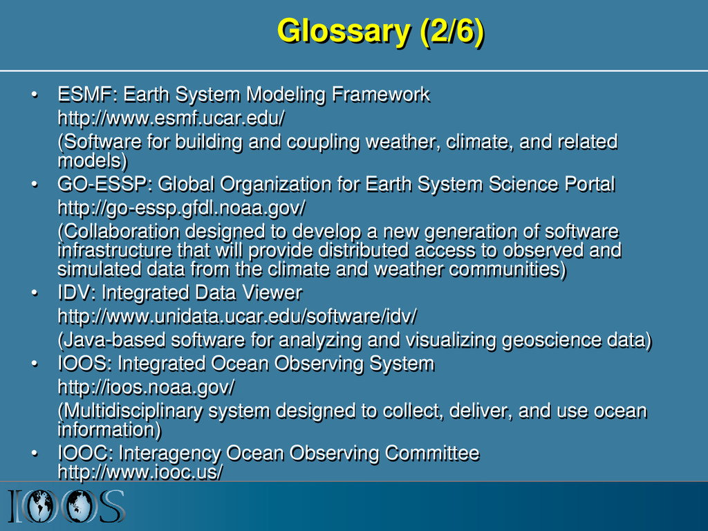 Glossary (2/6) • ESMF: Earth System Modeling Fr...