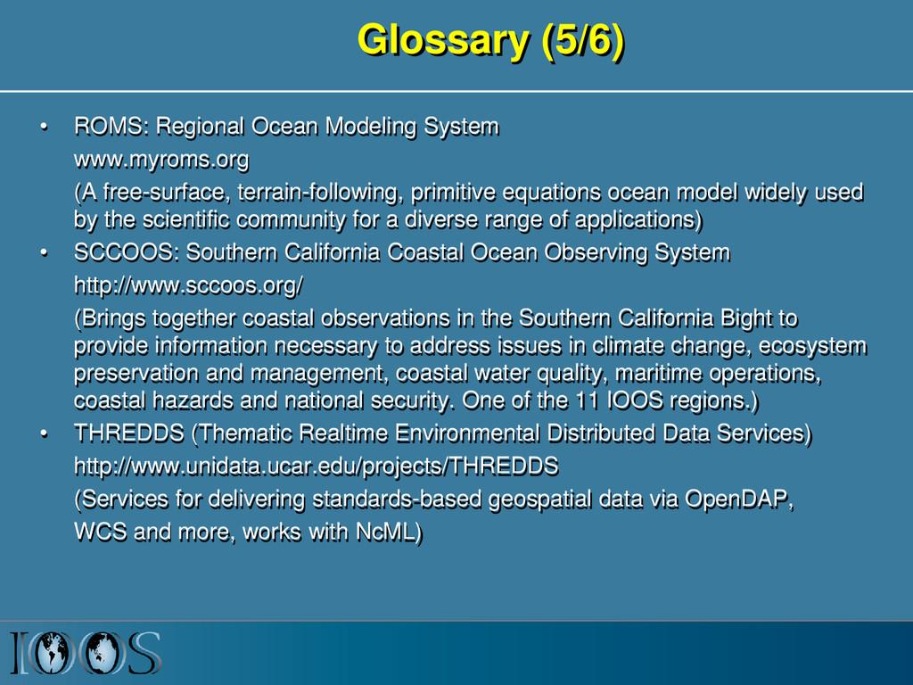 Glossary (5/6) • ROMS: Regional Ocean Modeling ...
