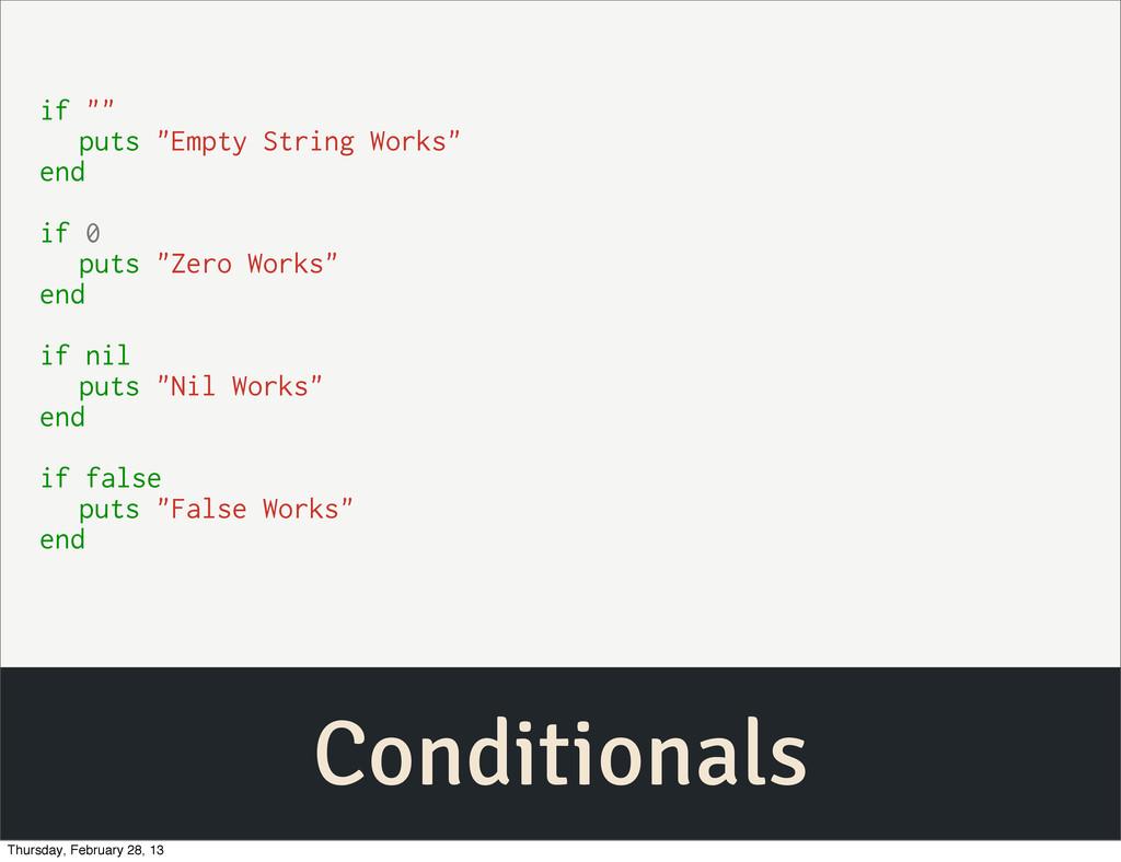 "Conditionals if """" puts ""Empty String Works"" en..."