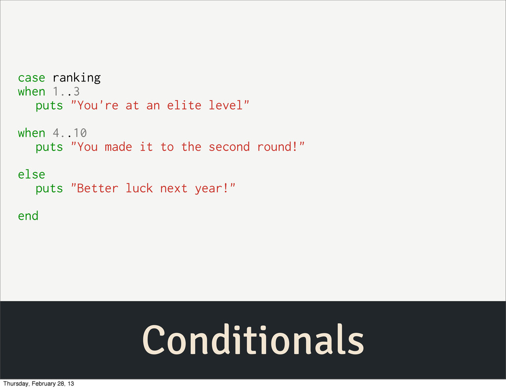 """Conditionals case ranking when 1..3 puts """"You'r..."""