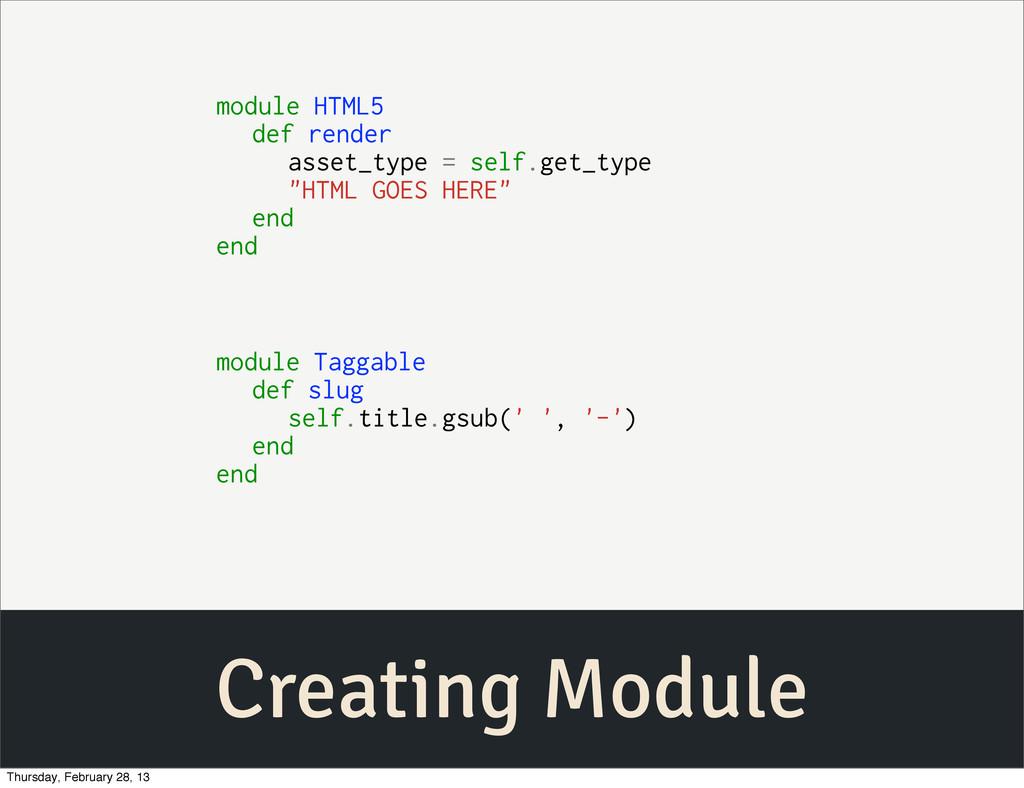 Creating Module module HTML5 def render asset_t...