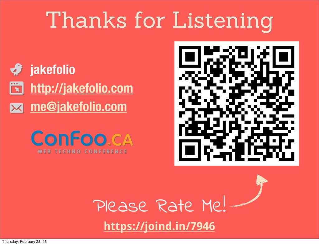 Thanks for Listening jakefolio http://jakefolio...