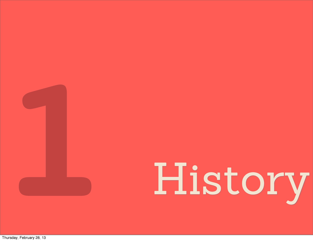 History 1 Thursday, February 28, 13