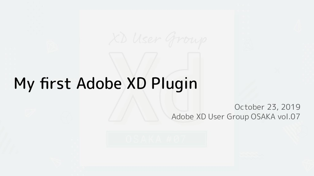 My first Adobe XD Plugin October 23, 2019 Adobe ...