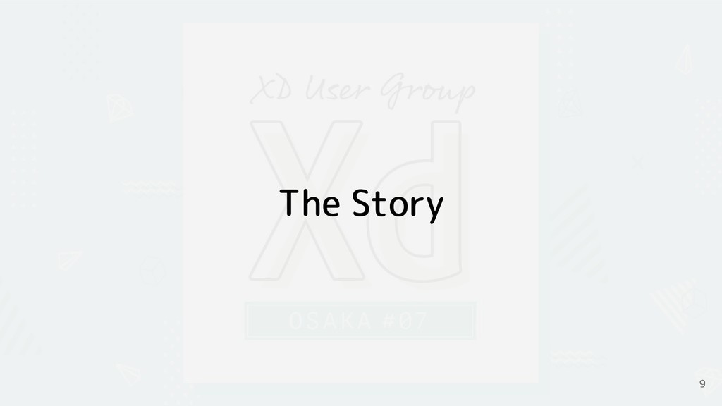 The Story 9