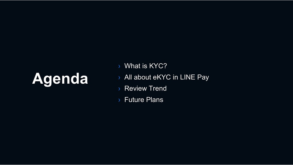 Agenda › What is KYC? › All about eKYC in LINE ...