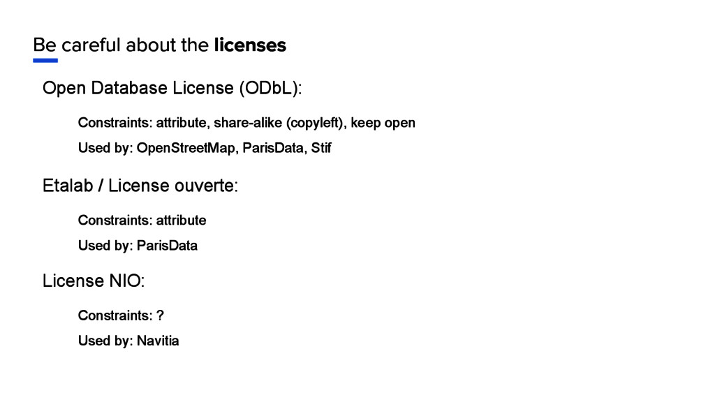 Be careful about the licenses Open Database Lic...
