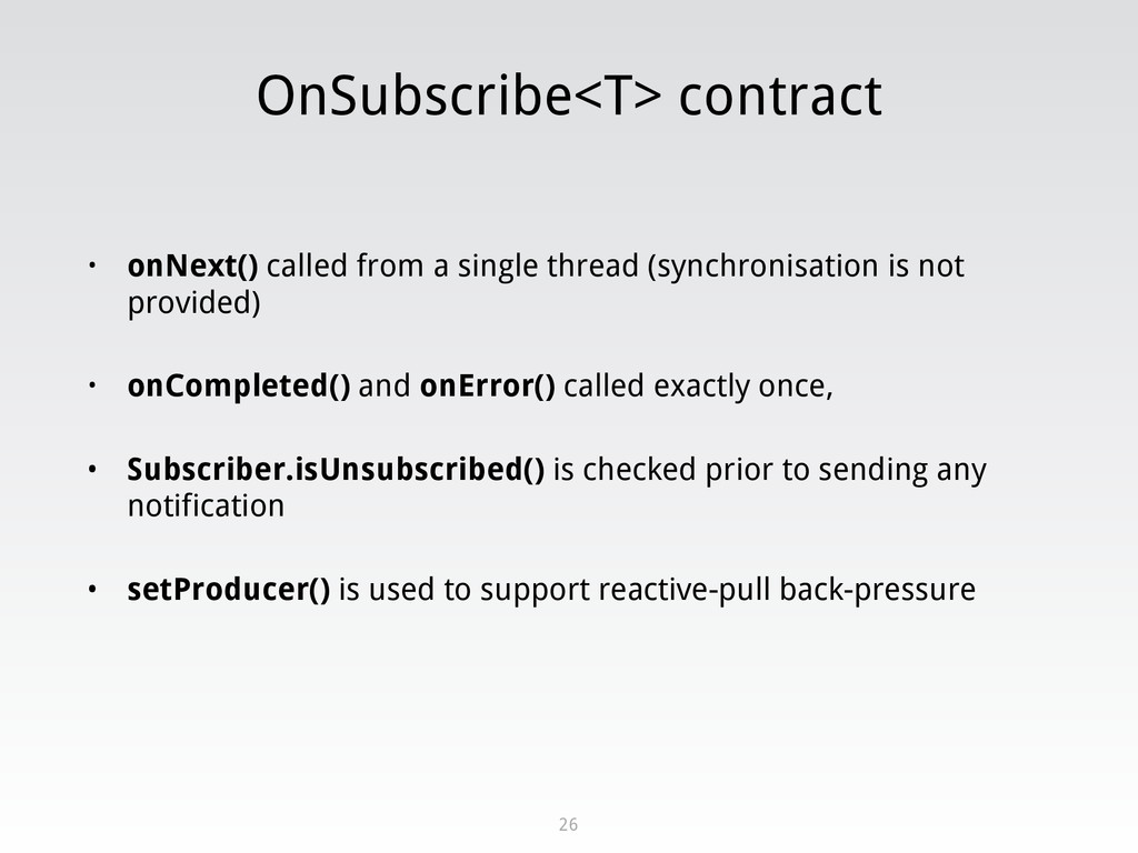 OnSubscribe<T> contract • onNext() called from ...