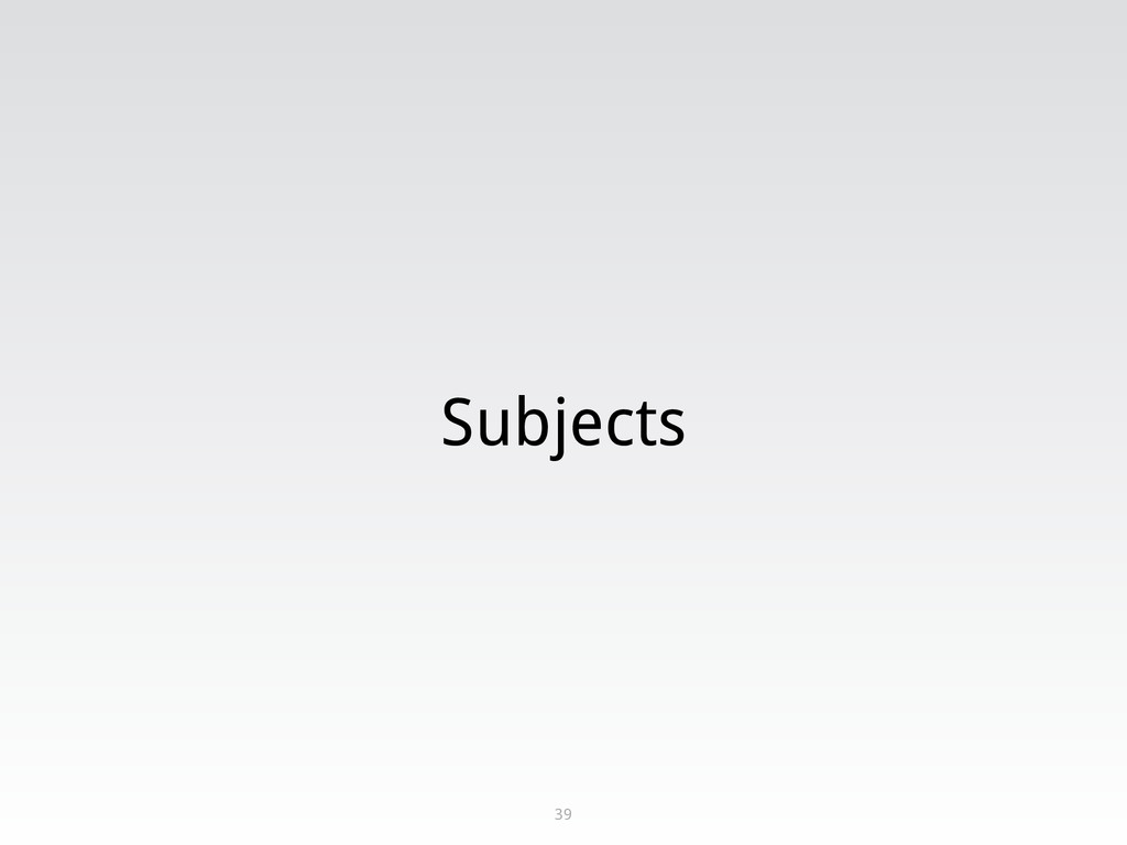 Subjects 39