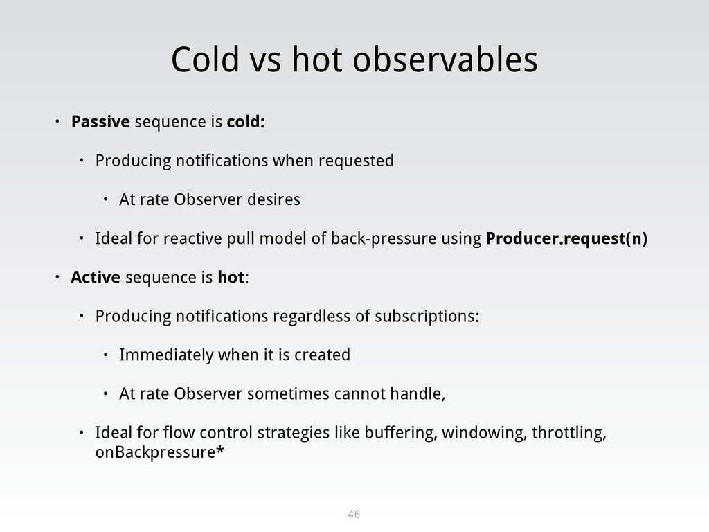 Cold vs hot observables • Passive sequence is c...