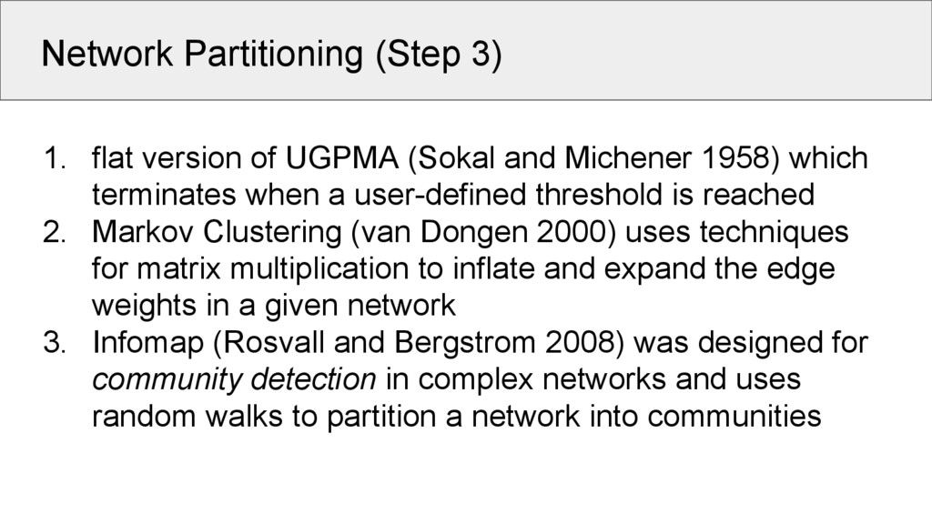 Network Partitioning (Step 3) 1. flat version o...