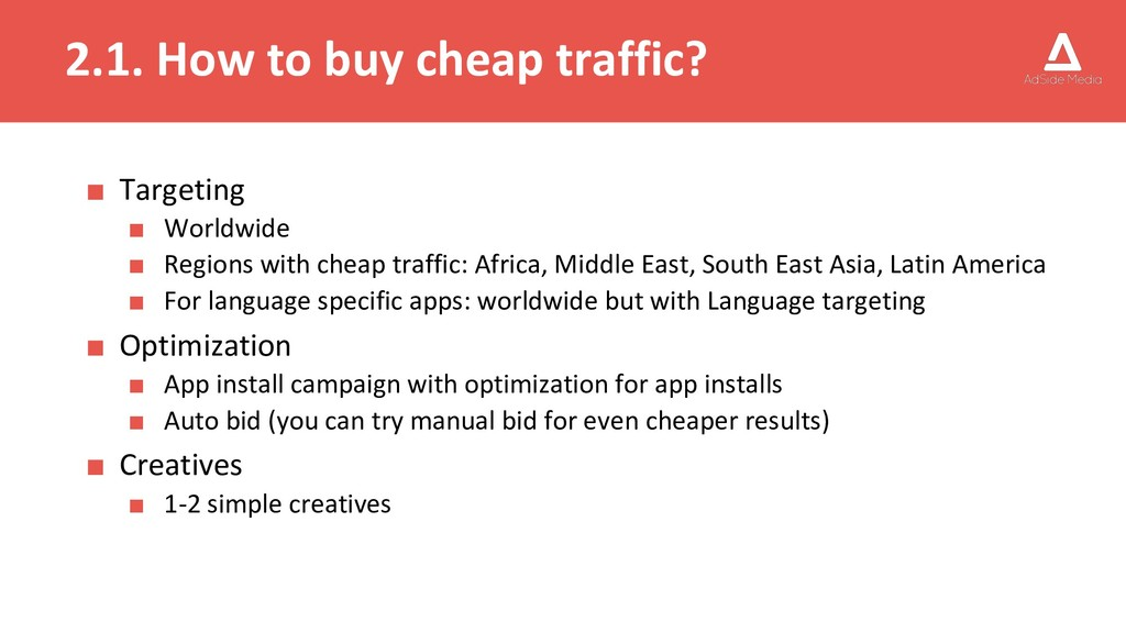 2.1. How to buy cheap traffic? ■ Targeting ■ Wo...